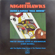 "The Nighthawks - Jacks & Kings ""Full House"""