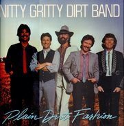 The Nitty Gritty Dirt Band - Plain Dirt Fashion