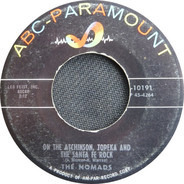 The Nomads - On The Atchinson, Topeka And The Santa Fe Rock / I'm Popeye The Sailor Man