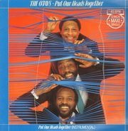 The O'Jays - Put Our Heads Together