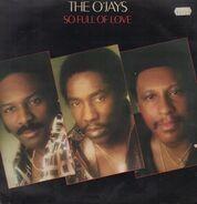 The O'Jays - So Full of Love
