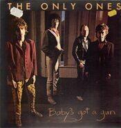 The Only Ones - Baby's Got a Gun