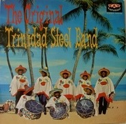 The Original Trinidad Steel Band - The Original Trinidad Steel Band