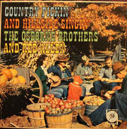 The Osborne Brothers And Red Allen - Country Pickin' And Hillside Singin'