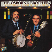 The Osborne Brothers - Some Things I Want to Sing About
