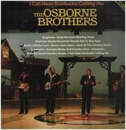 The Osborne Brothers - I Can Hear Kentucky Calling Me