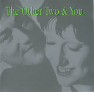 The Other Two - The Other Two & You