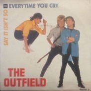 The Outfield - Every Time You Cry