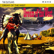 The Outlaws - Dream of the West