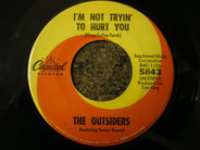The Outsiders Featuring Sonny Geraci - I'm Not Trying To Hurt You