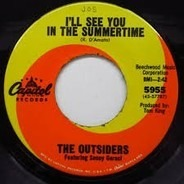 The Outsiders - I'll See You In The Summertime
