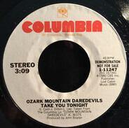 The Ozark Mountain Daredevils - Take You Tonight