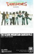 The Ozark Mountain Daredevils - Don't Look Down