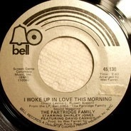 The Partridge Family - I Woke Up In Love This Morning / Twenty-Four Hours A Day