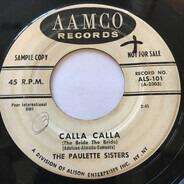 The Paulette Sisters - Calla Calla / Why