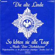 The Peter Herbolzheimer Orchestra - Die Alte Linde / So Lebten Sie Alle Tage