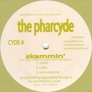 The Pharcyde - Skammin' / Baby Sit