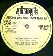 The Pharcyde - Soul Flower Remix EP