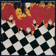 The Phil Woods Quartet - Birds of a Feather