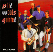 The Phil Woods Quintet - Full House