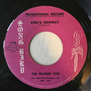 The Pilgrim Five - King's Highway / Where There's A Will, There's A Way