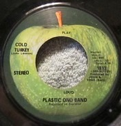 The Plastic Ono Band - Cold Turkey / Don't Worry Kyoko (Mummy's Only Looking For A Hand In The Snow)