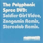 The Polyphonic Spree - Soldier Girl Video