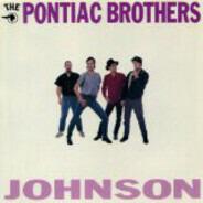 The Pontiac Brothers - Johnson