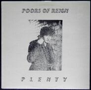 The Poors Of Reign - Plenty