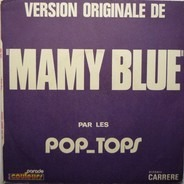 The Pop Tops - Mamy Blue