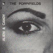 The Poppyfields - Alien & Candy