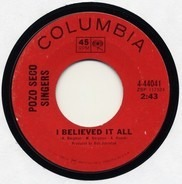 The Pozo-Seco Singers - I Believed It All / Excuse Me Dear Martha
