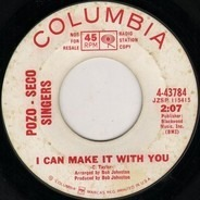 The Pozo-Seco Singers - I Can Make It With You / Come A Little Bit Closer