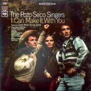 The Pozo-Seco Singers - I Can Make It with You