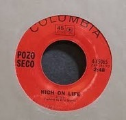 The Pozo-Seco Singers - High On Life / Did You Hear Your Mama Call