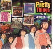 The Pretty Things - The EP Collection… Plus