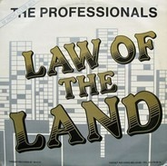 The Professionals - Law Of The Land (12 Inch. Club Mix)