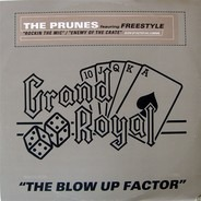 The Prunes Featuring Freestyle - Blow Up Factor Vol.4