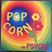 The Psyche - Pop Corn