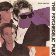 The Psychedelic Furs - Dumb Waiters