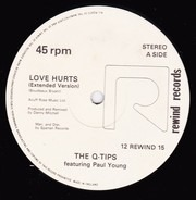 The Q Tips Featuring Paul Young - Love Hurts
