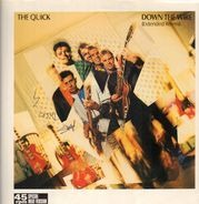 The Quick - Down The Wire