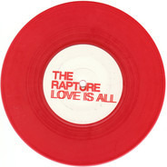 The Rapture - Love is all