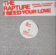 The Rapture - I need your love