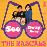 The Rascals - See / Away Away