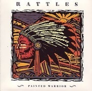 The Rattles - Painted Warrior