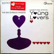 The Ray Charles Singers - Something Special For Young Lovers