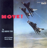 The Red Norvo Trio with Tal Farlow & Charles Mingus - Move!