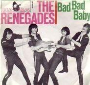 The Renegades - Cadillac / Bad Bad Baby