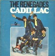 The Renegades - Cadillac